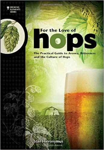 Couveture Livre de Brassage For The Love Of Hops Houblon Brewing Elements